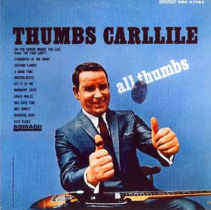 """All Thumbs"" by Thumbs Carllile,